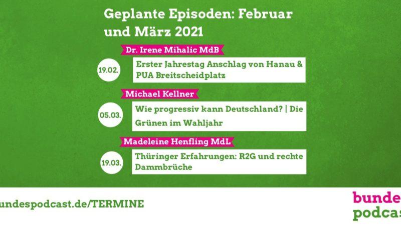 Der Podcast im Februar und März