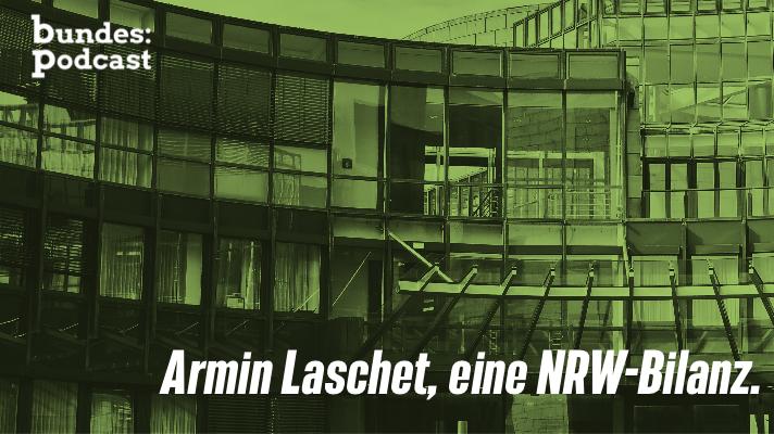 Armin Laschet, eine NRW-Bilanz